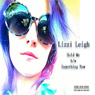 Lizzi Leigh Hold Me B/W Something New