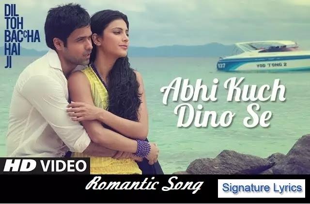 अभी कुछ दिनों से Abhi Kuch Dino Se Lyrics - Mohit Chauhan