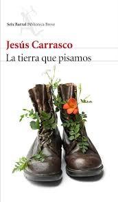 """La tierra que pisamos"" - Jesús Carrasco"