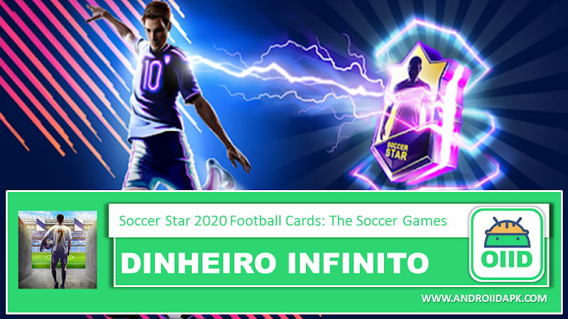 Soccer Star 2020 Football Cards: The Soccer Game  – APK MOD HACK – Dinheiro Infinito