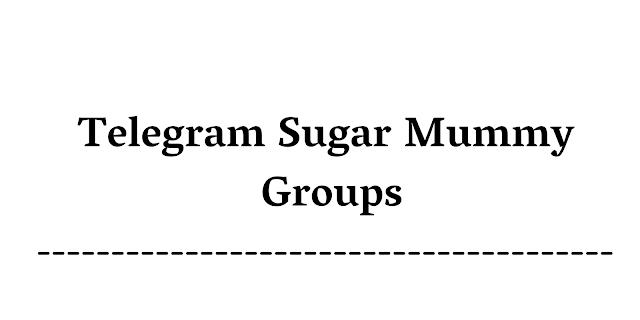Telegram Sugar Mummy Group【2021】