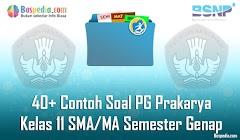 Lengkap - 40+ Contoh Soal PG Prakarya Kelas 11 SMA/MA Semester Genap Terbaru