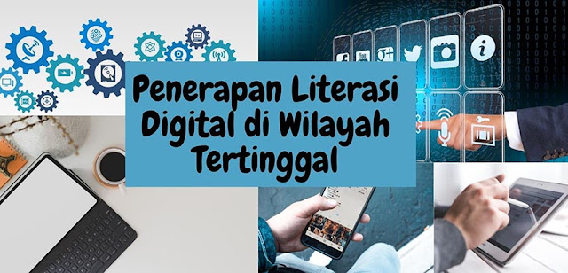 Literasi Digital di Wilayah Tertinggal