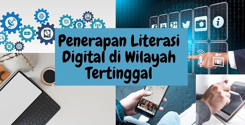 Penerapan Literasi Digital di Wilayah Tertinggal