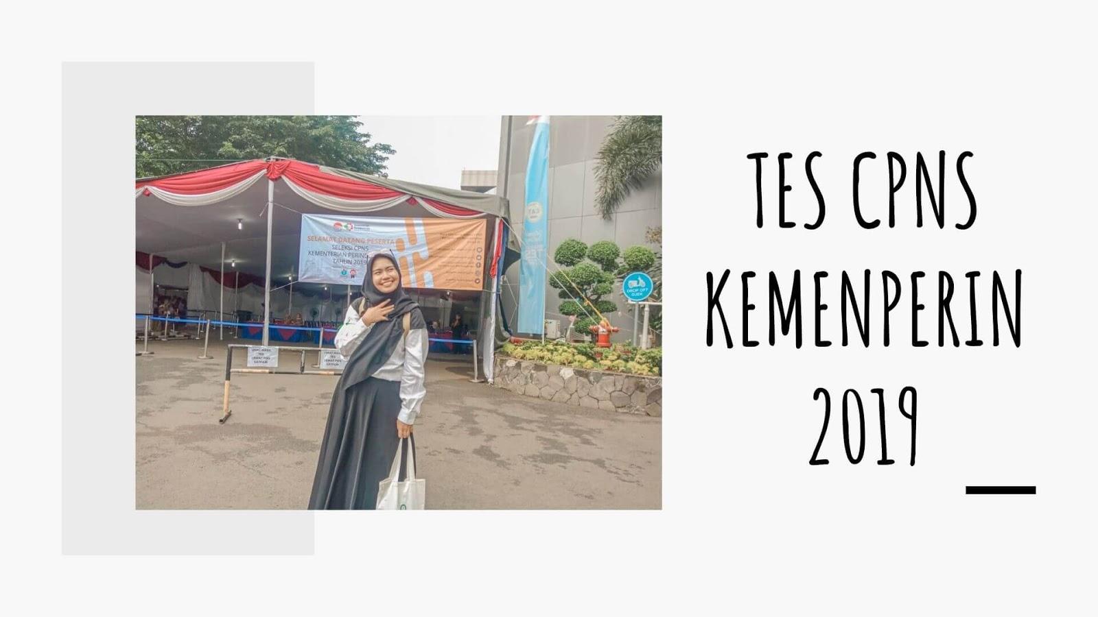 Pengalaman Tes CPNS Kemenperin 2019