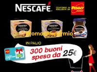 Logo Con Nescafé vinci 300 buoni spesa Penny da 25€