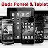 Perbedaan Dan Keunggulan Tablet dibanding Smartphone Hp Android