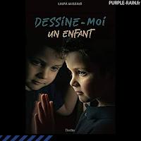 Livre Blog PurpleRain • Dessine-moi un enfant - Laura Vaissaud