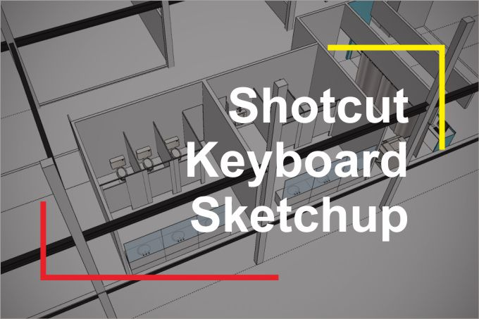 Shortcut Keyboard Sketchup arsitek