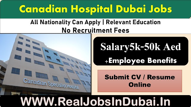 Canadian hospital  Dubai careers – UAE 2020