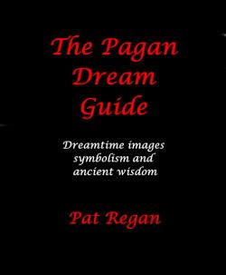 The Pagan Dream Guide: Dreamtime