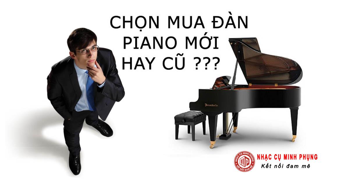 Những lý do nên mua đàn piano điện mới 100%