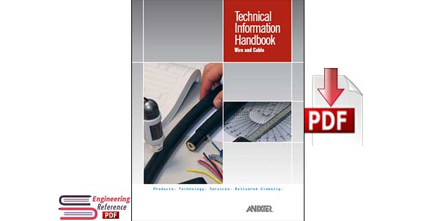 Technical Information Handbook Wire and Cable Fifth Edition by ANIXTER pdf free Download