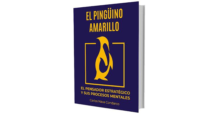 Libro El Pingüino Amarillo - el pensador estratégico y sus procesos mentales