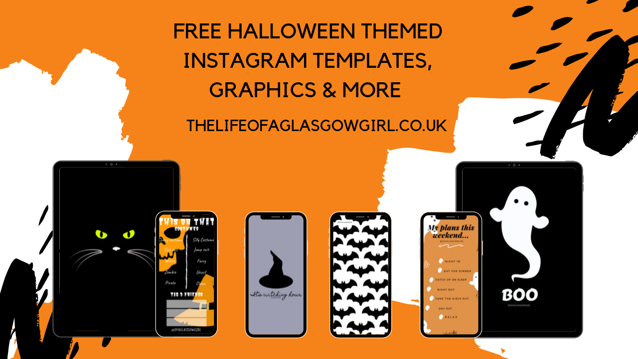 "Graphic that has ""Free Halloween inspired Instagram templates, graphics & more "" written on it. Orange in colour with some black dots and white brush strokes. on thelifeofaglasgowgirl.co.uk"