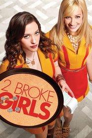 Watch 2 Broke Girls Season 6 Episode 22 Online