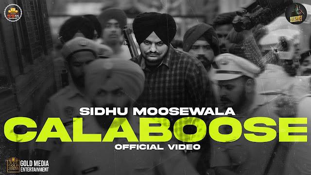 Calaboose Lyrics – Sidhu Moose Wala   Moosetape