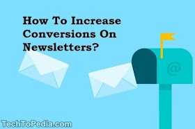 How To Increase Conversions On Newsletters?