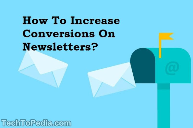 How To Increase Conversions On Newsletters