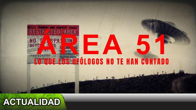 Área 51, lo que los ufólogos no te han contado