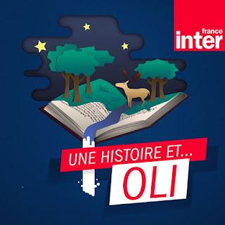 https://www.franceinter.fr/culture/podcast-oli-des-histoires-du-soir-a-ecouter-avec-nos-enfants-de-5-a-7-ans