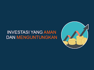 investasi yang aman dan menguntungkan