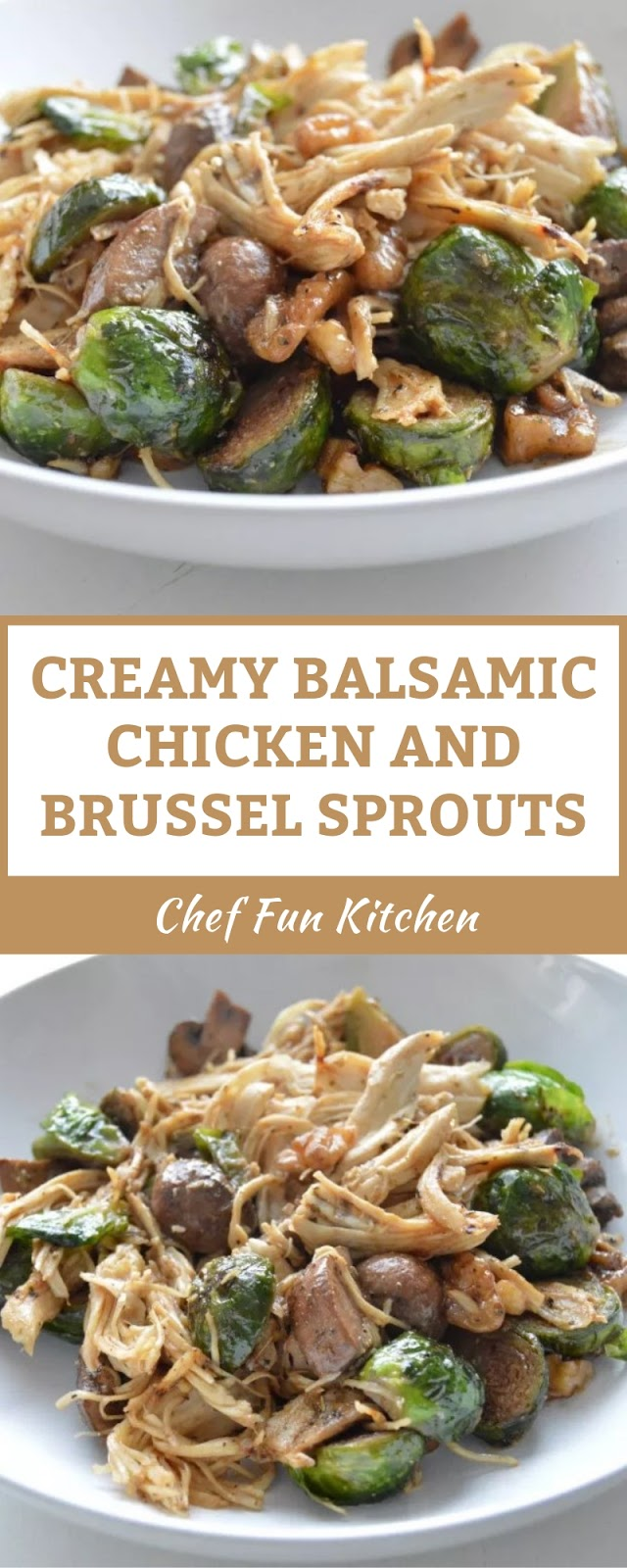 CREAMY BALSAMIC CHICKEN AND BRUSSEL SPROUTS