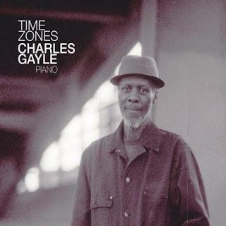 Charles Gayle, Time Zones