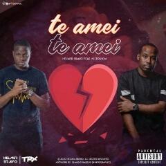 Helmer Bravo feat. Nilton CM - Te Amei (2020) [Download]