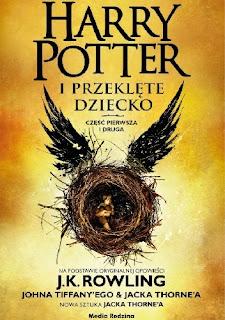 """""""Harry Potter i przeklęte dziecko"""" J.K Rowling"""
