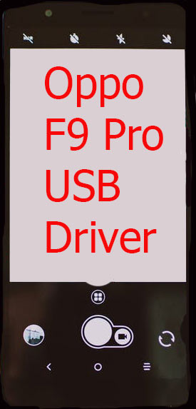 Oppo F9 Pro USB Driver Download