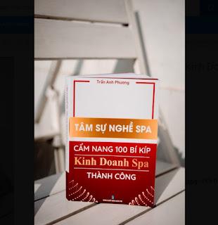 Tâm Sự Nghề Spa - 100 Bí Kíp Kinh Doanh Spa Thành Công ebook PDF-EPUB-AWZ3-PRC-MOBI