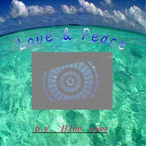 [Single] Blue eyes – Love&Peace (2015.07.01/MP3/RAR)