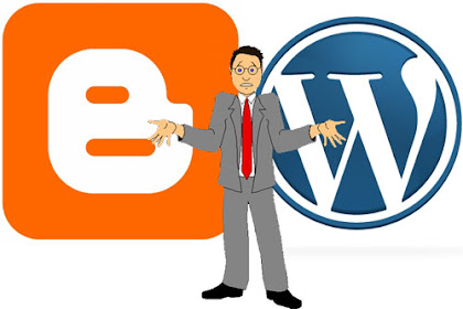 Antara Blogger atau Wordpress