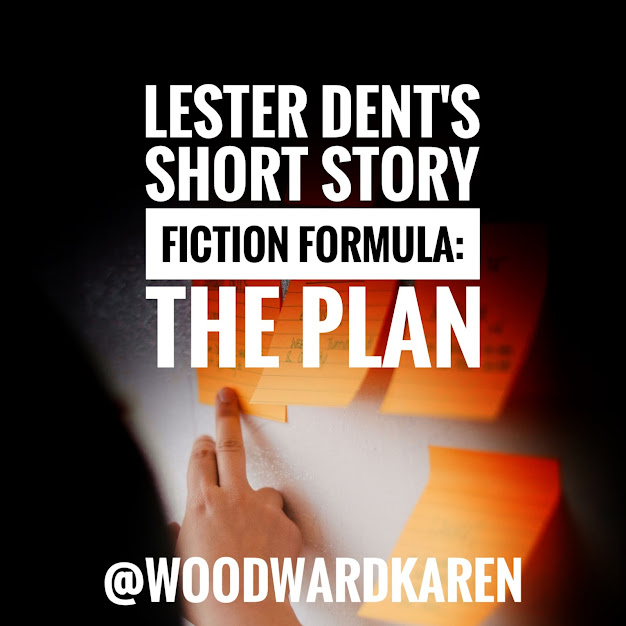 Lester Dent's Short Story Fiction Formula: The Plan