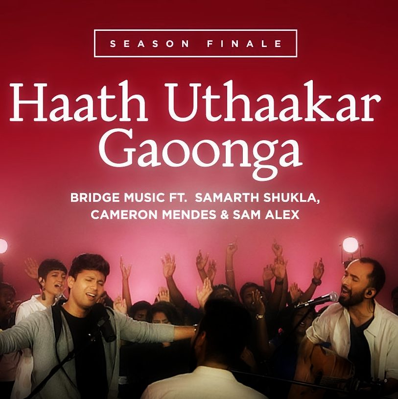 Haath Uthaakar Gaoonga | Hindi Song Lyrics and Chords