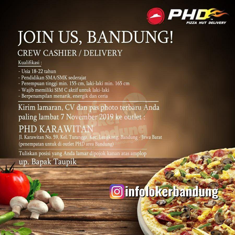 Lowongan Kerja Pizza Hut Delivery (PHD) Karawitan Bandung November 2019