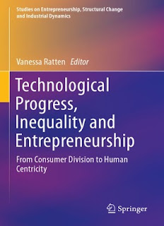 Technological Progress, Inequality And Entrepreneurship: From Consumer Division To Human Centricity