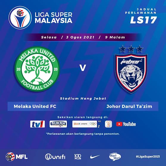 Live Streaming Melaka vs JDT 3.8.2021