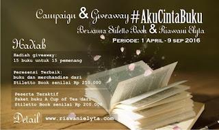 Campaign dan Giveaway #AkuCintaBuku bersama Stiletto Book dan Riawani Elyta