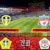 Prediksi Leeds United vs Liverpool , Selasa 20 April 2021 Pukul 02.00 WIB