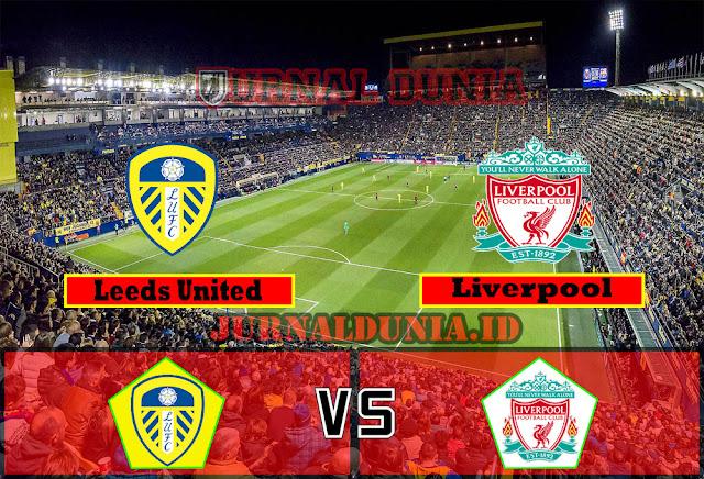 Prediksi Leeds vs Liverpool , Selasa 20 April 2021 Pukul 02.00 WIB