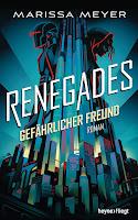 https://cubemanga.blogspot.com/2019/02/buchreview-renegades-gefahrlicher-freund.html