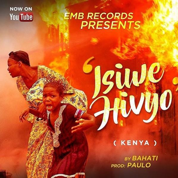 Download Audio: Bahati - Isiwe Hivyo (isiwe ivyo) | Mp3