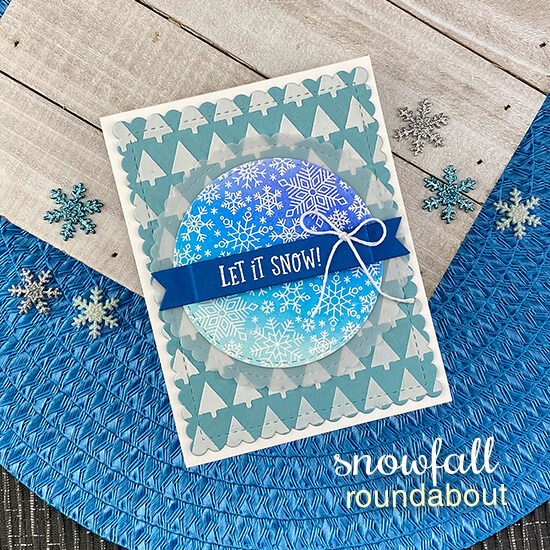 Let it Snow Card by Jennifer Jackson |Snowfall Roundabout Stamp Set, Banner Trio Die Set, Circle Frames Die Set and Tiny Trees Stencil by Newton's Nook Designs #newtonsnook #handmade