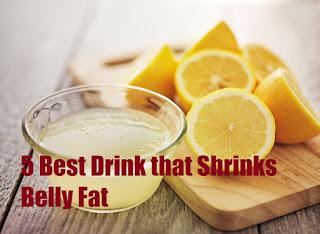 5 Best Drink that Shrinks Belly Fat