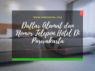 Daftar Alamat dan Nomor Telepon Hotel Di Purwakarta