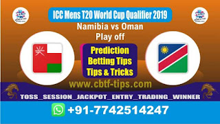 Who will win Today, ICC Men's WC T20 Qualifier 2019, Play off Match OMN vs NAM