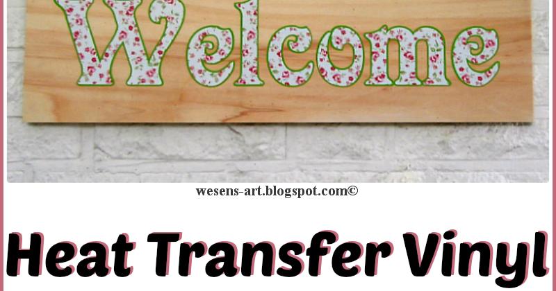Wesens Art Heat Transfer Vinyl On Wood