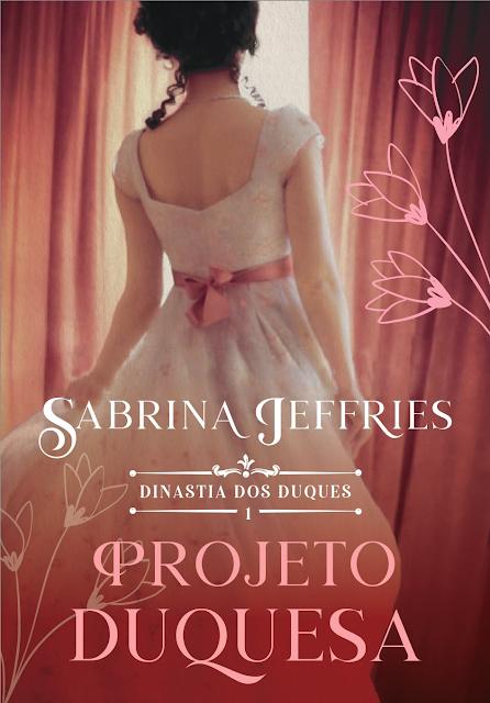 https://www.meuepilogo.com/2021/08/resenha-projeto-duquesa-sabrina-jeffries.html